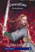 Gwenllian - Warrior Princess (Welsh Women Series 4)